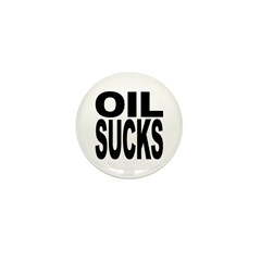 Oil Sucks Mini Button (10 pack)