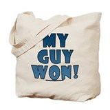 My Guy Won! Obama tees & gifts Tote Bag