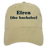 Efren the bachelor Baseball Cap