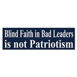 Blind Faith in Bad Leaders is not Patriotism