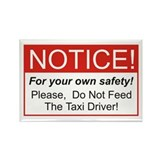 Notice / Taxi Driver Rectangle Magnet (100 pack)