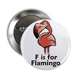 "F is for Flamingo 2.25"" Button"