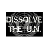 &amp;quot;Dissolve the U.N.&amp;quot; Rectangle Magnet