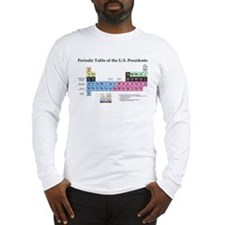 Long Sleeve T-Shirt - Periodic Table of Presidents