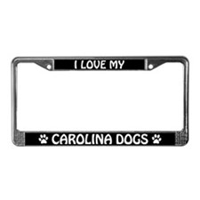 I Love My Carolina Dogs License Plate Frame