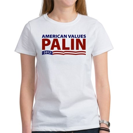 Palin American Values Women's T-Shirt
