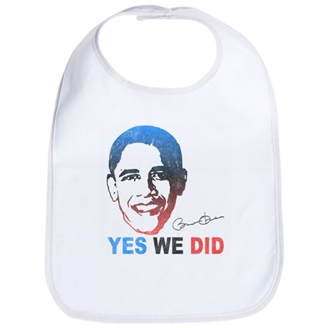 Yes We Did T-Shirt Bib