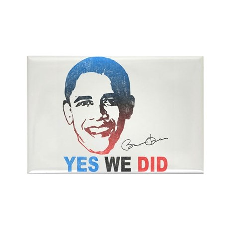 Yes We Did T-Shirt Rectangle Magnet