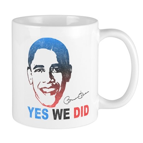 Yes We Did T-Shirt Mug