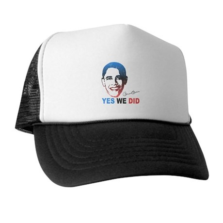 Yes We Did T-Shirt Trucker Hat