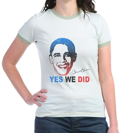Yes We Did T-Shirt Jr Ringer T-Shirt
