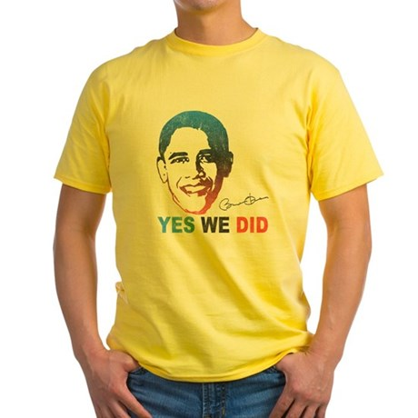 Yes We Did T-Shirt Yellow T-Shirt