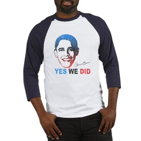Yes We Did T-Shirt Baseball Jersey