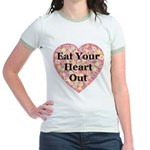Eat Your Heart Out Jr. Ringer T-Shirt