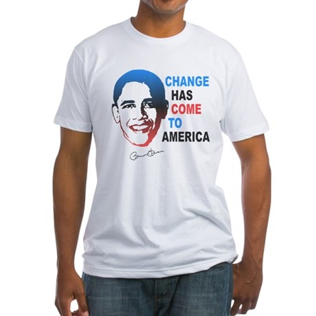 Change Has Come Fitted T-Shirt