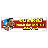 Sucka - Drank the Kool-Aid Bumper Bumper Sticker