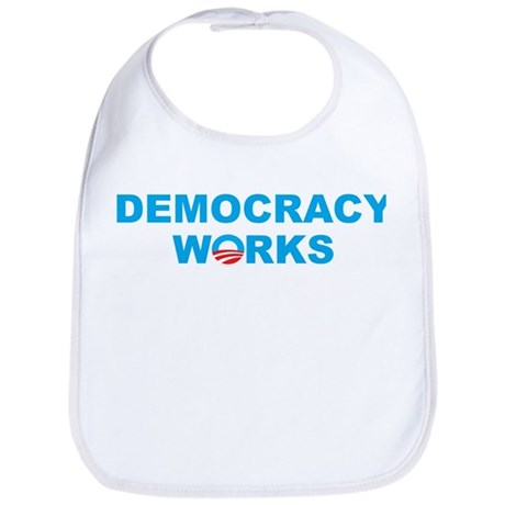 Democracy Works (Obama) Bib