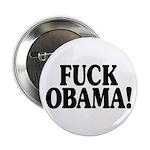 """Fuck Obama! (2.25"""" button)"""
