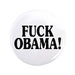 "Fuck Obama! (3.5"" button, 100 pack)"