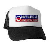 Anti Obama Don't Blame Me Trucker Hat