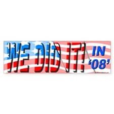 """We Did It"" Bumper Sticker (10 pk)"