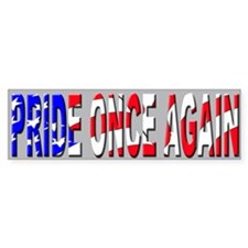 Pride Once Again Bumper Bumper Sticker
