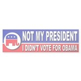 Anti Obama Not My President Bumper Sticker (10 pk)