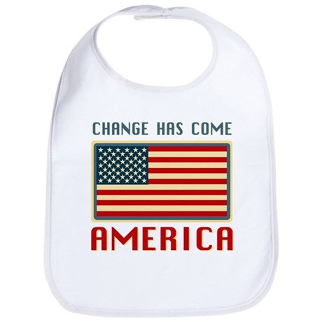 Change Has Come America Obama Bib