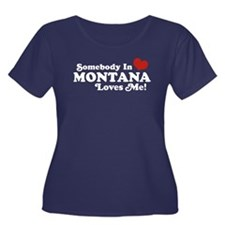 Somebody in Montana Loves Me Women's Plus Size Sco