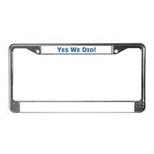 Yes We Did! Obama Victory License Plate Frame