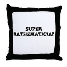 SUPER MATHEMATICIAN  Throw Pillow