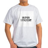 SUPER LYRICIST  Ash Grey T-Shirt