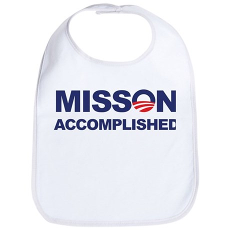 Mission Accomplished (Obama) Bib