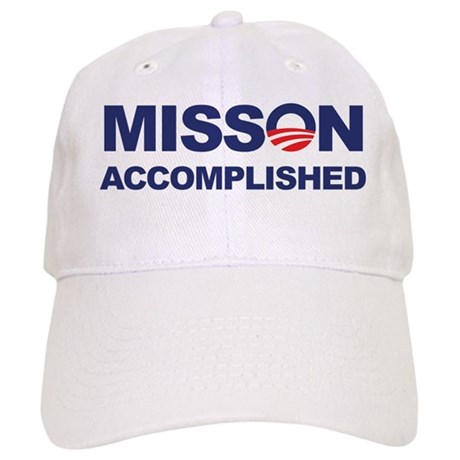 Mission Accomplished (Obama) Cap