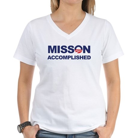 Mission Accomplished (Obama) Women's V-Neck T-Shir