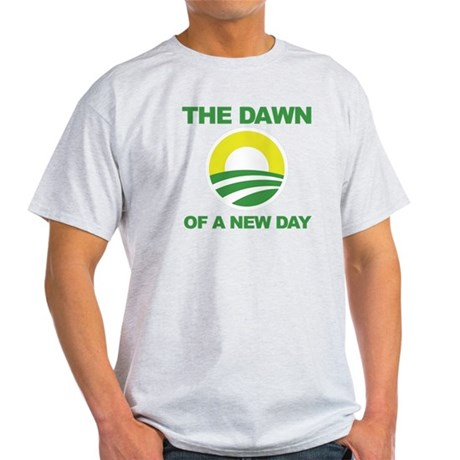 The Dawn of a New Day Obama Light T-Shirt