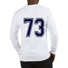 NUMBER 73 BACK Long Sleeve T-Shirt