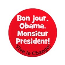 "Bon jour, Obama. Monsieur President! 3.5"" but"
