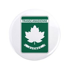 "Trans-Canada Highway, Quebec 3.5"" Button"
