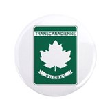 "Trans-Canada Highway, Quebec 3.5"" Button (100 pack"