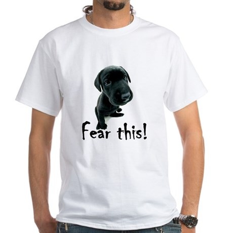 ~Fear This~ White T-Shirt
