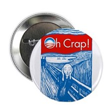 "Oh Crap Obama Scream 2.25"" Button"