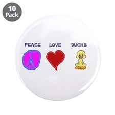 "Peace Love Ducks 3.5"" Button (10 pack)"