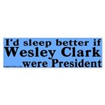 If Wesley Clark Were President (bumper sticker)