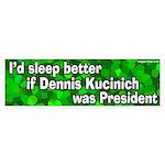 If Kucinich Was President (bumper sticker)