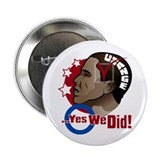 "O...Yes We Did! 2.25"" Button (10 pack)"