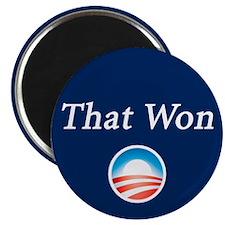 That Won: Magnet
