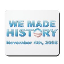 Vintage Obama - We Made History Mousepad