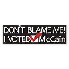 Don't Blame Me Bumper Sticker (50 pk)