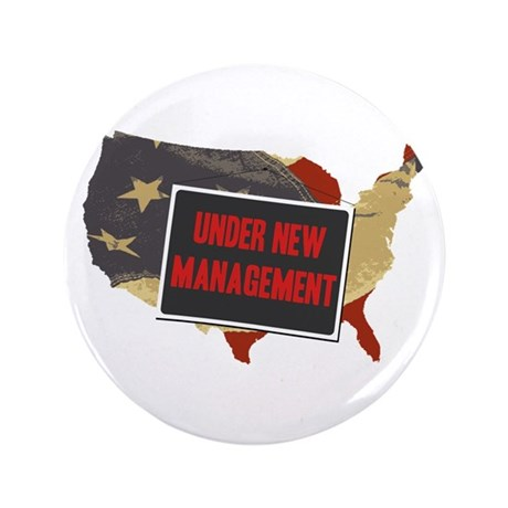 "USA Under New Management 3.5"" Button"